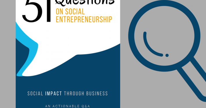 51 Questions on Social Entrepreneurship : Q&A
