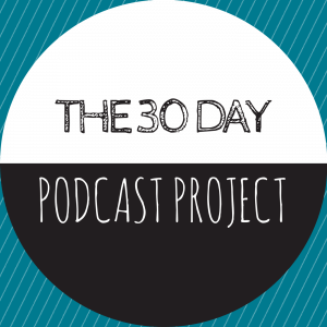 30 Day Podcast featured image