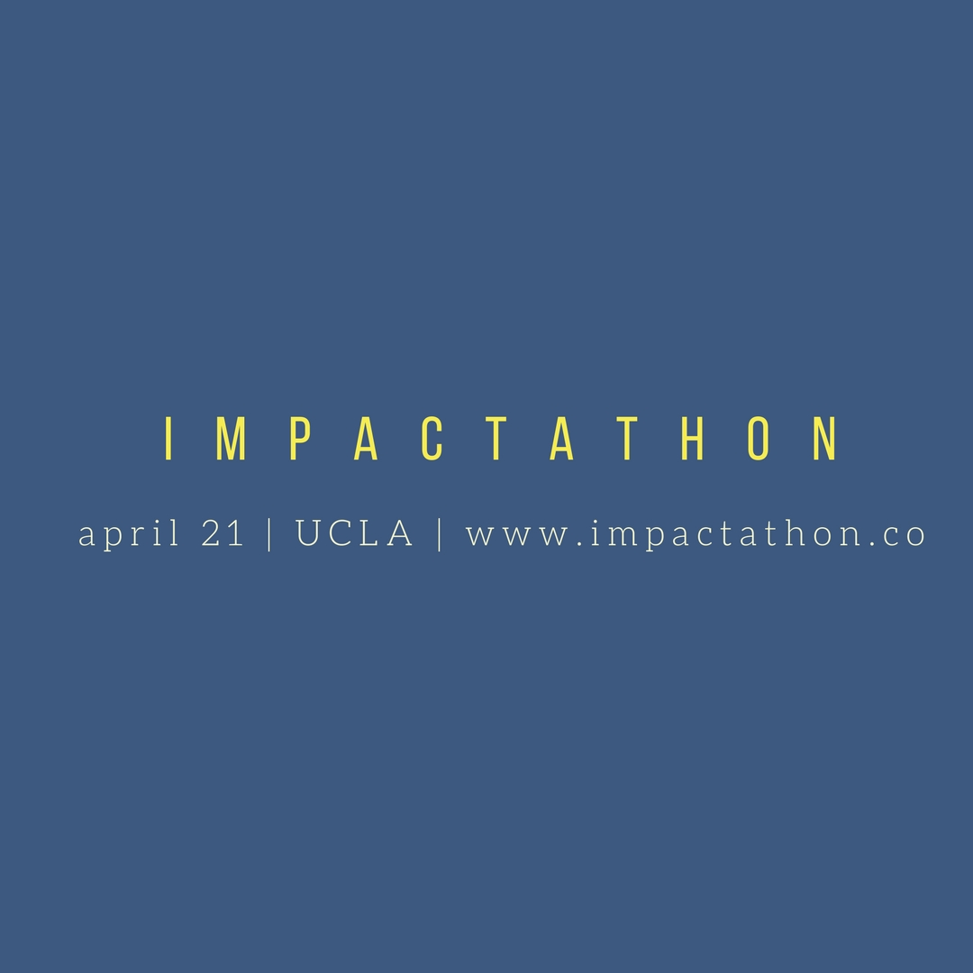 IMPACTATHON at UCLA Anderson : An Encore and A First - Innov8Social