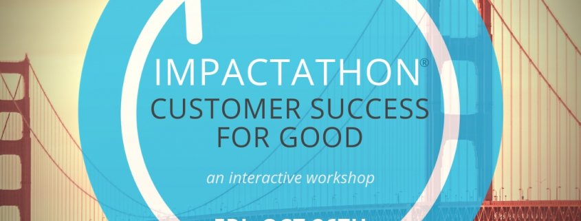 Impactathon Customer Success for Social Good