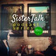 SisterTalk Podcast